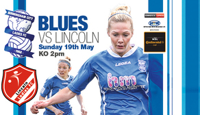 Blues host Lincoln 19th May