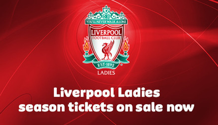 Liverpool Ladies' Season Tickets now available!!!