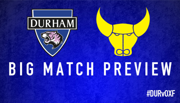 BIG MATCH PREVIEW: Oxford (H)