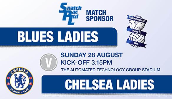 BLUES LADIES V CHELSEA LADIES - SUNDAY 28 AUGUST