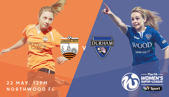 Match Preview: London Bees v Durham Women