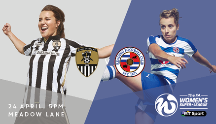 Notts will kick off their campaign at home to Reading FC Women