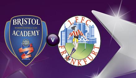 Bristol Academy vs FFC Frankfurt