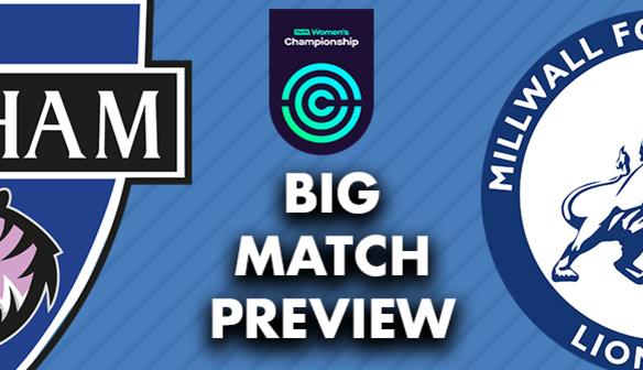 BIG MATCH PREVIEW: Millwall (H)