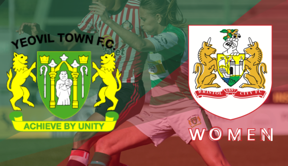 PREVIEW: YTLFC clash with Bristol City at Taunton Town FC