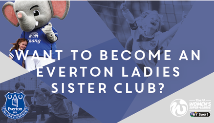 Become An Everton Ladies Sister Club