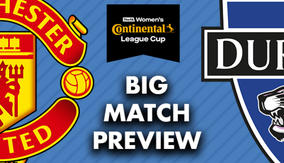 BIG MATCH PREVIEW: Manchester United (A)